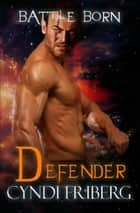 Defender ebook by Cyndi Friberg