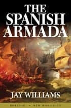 The Spanish Armada ebook by