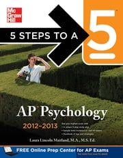 5 Steps to a 5 AP Psychology, 2012-2013 Edition ebook by Laura Lincoln Maitland