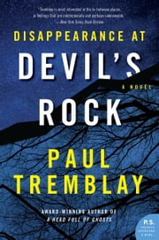 Disappearance at Devil's Rock - A Novel ebook by Paul Tremblay