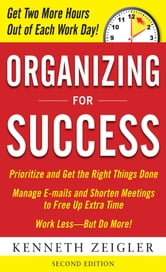 Organizing for Success, Second Edition ebook by Zeigler