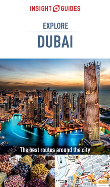 Insight Guides: Explore Dubai ebook by Insight Guides