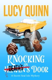 Knocking on Death's Door ebook by Lucy Quinn