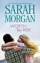 Worth the Risk 電子書 by Sarah Morgan