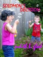 Solomon's Decision ebook by Judith B. Glad