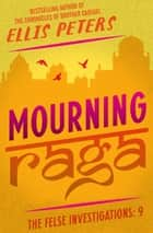 Mourning Raga ebook by Ellis Peters