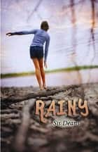 Rainy ebook by Sis Deans