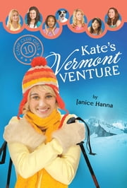 Kate's Vermont Venture ebook by Janice Hanna