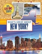What's Great about New York? ebook by Ann Malaspina