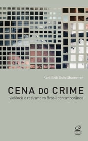 Cena do crime ebook by Karl Erik Schollammer