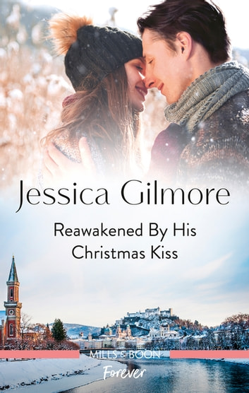 Reawakened by His Christmas Kiss ebook by Jessica Gilmore