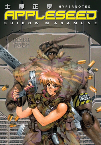 Appleseed: Hypernotes ebook by Masamune Shirow