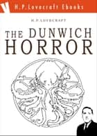 The Dunwich Horror ebook by H. Phillips Lovecraft