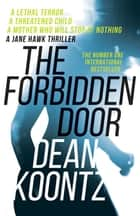 The Forbidden Door ebook by Dean Koontz