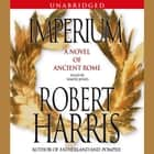 Imperium - A Novel of Ancient Rome audiobook by Robert Harris