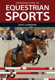 Introduction to Equestrian Sports ebook by Kate Luxmoore