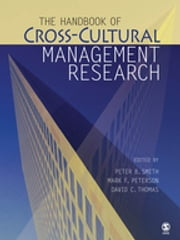 The Handbook of Cross-Cultural Management Research ebook by Peter B. Smith,Dr. Mark F. (Frederick) Peterson,Dr. David C. Thomas