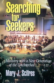 Searching for Seekers [Adobe Ebook] ebook by Scifres, Mary J.