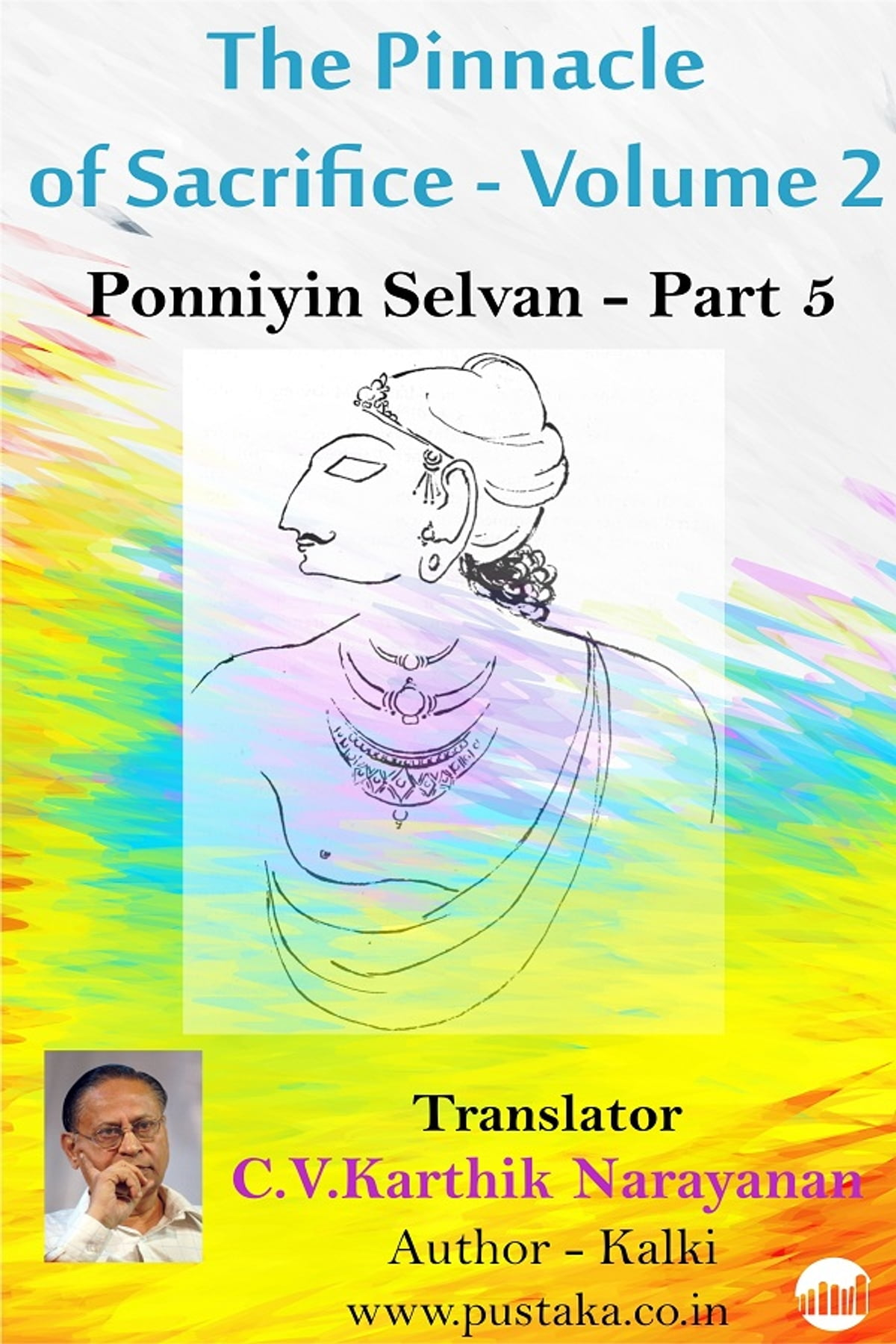 the pinnacle of sacrifice - volume 2 - ponniyin selvan