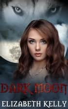 Dark Moon (Book Three, Red Moon Series) ebook by