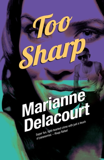 Too Sharp ebook by Marianne Delacourt