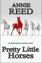 Pretty Little Horses ebook by