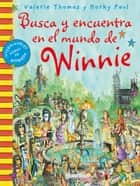 Busca y encuentra en el mundo de Winnie ebook by Valerie Thomas, Korky Paul
