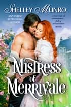 Mistress of Merrivale ebook by Shelley Munro