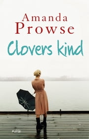 Clovers kind ebook by Amanda Prowse