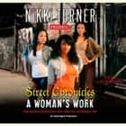 A Woman's Work: Street Chronicles audiobook by