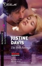 The Best Revenge ebook by Justine Davis