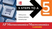 5 Steps to a 5 AP Microeconomics/Macroeconomics Flashcards ebook by Eric R. Dodge