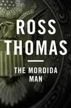 The Mordida Man ebook by Ross Thomas