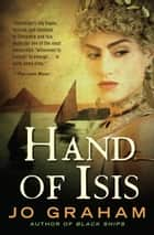 Hand of Isis ebook by Jo Graham