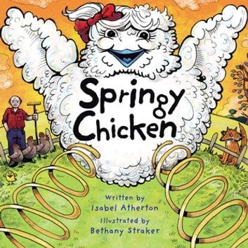 Springy Chicken ebook by Isabel Atherton