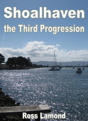 Shoalhaven The Third Progression ebook by Ross Lamond