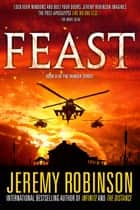 Feast ebook by Jeremy Robinson