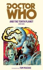 Doctor Who and the Tenth Planet ebook by Gerry Davis