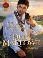 Tall, Dark and Disreputable ebook by Deb Marlowe