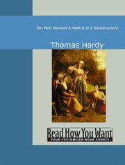 The Well-Beloved: A Sketch Of A Temperament ebook by Hardy,Thomas