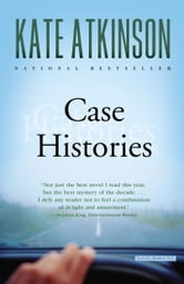 Case Histories - A Novel ebook by Kate Atkinson