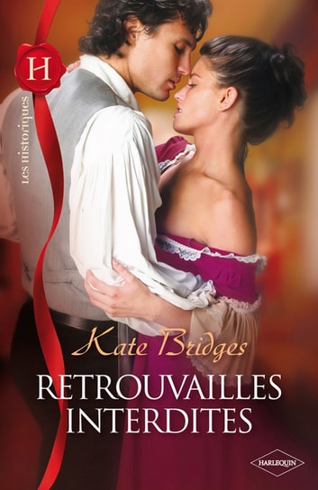 Retrouvailles interdites ebook by Kate Bridges