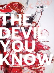 The Devil You Know ebook by Jenn Farrell
