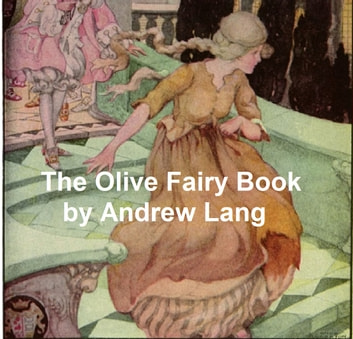 The Olive Fairy Book ebook by Lang,Andrew