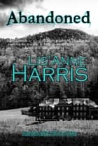 Abandoned ebook by Lis'Anne Harris