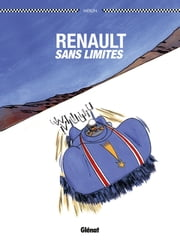Renault sans limite ebook by Christophe Merlin