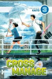 Cross Manage, Vol. 3 - Until I Met You ebook by KAITO