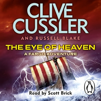 The Eye of Heaven - Fargo Adventures #6 audiobook by Clive Cussler,Russell Blake