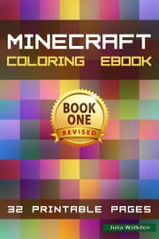 Minecraft Coloring eBook: Book 1 ebook by Julia Walkden