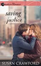 Saving Justice ebook by Susan Crawford